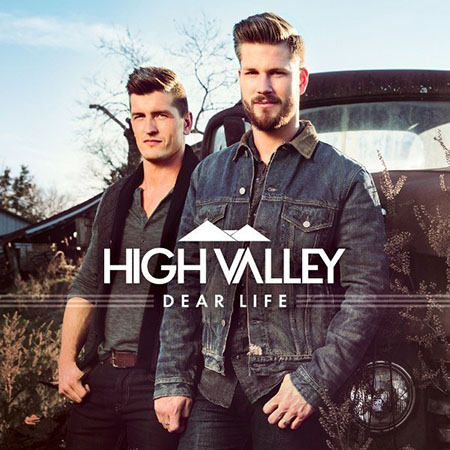 'MAKE YOU MINE'  Dear Life by HIGH VALLEY UK tour