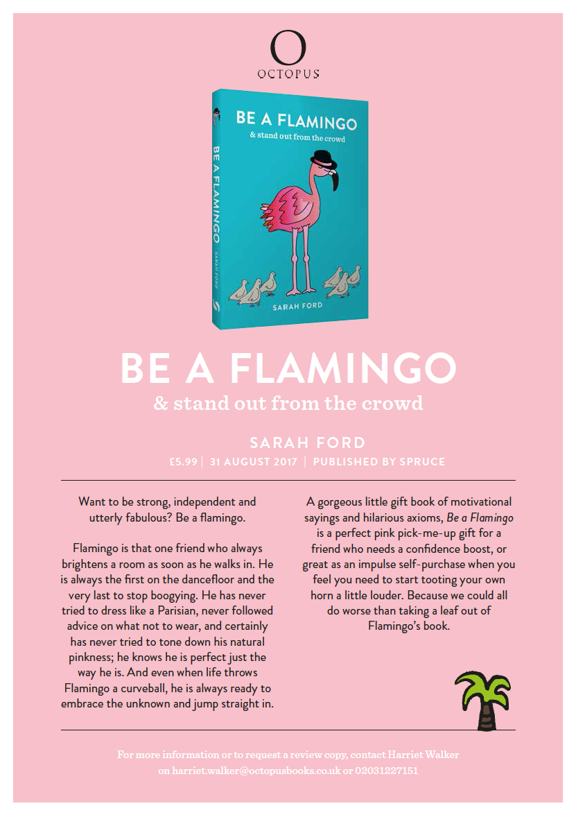 Be a Flamingo | Flamingo is never afraid to be completely and utterly himself. 1