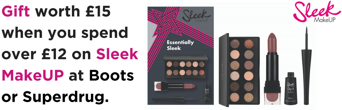 Gift worth £15 when you spend over £12 on Sleek MakeUP at Boots or Superdrug