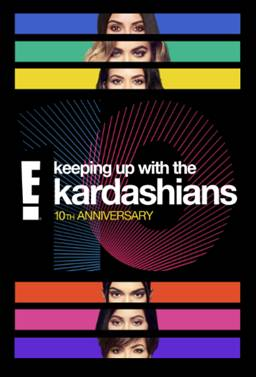 E! ANNOUNCES LAUNCH OF EXCLUSIVE EVENT  TO CELEBRATE KEEPING UP WITH THE KARDASHIANS  10 YEAR ANNIVERSARY