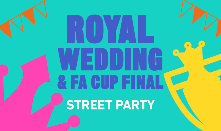 Royal wedding and fa cup street party