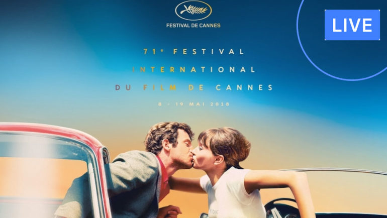 Cannes film festival 2018 live!