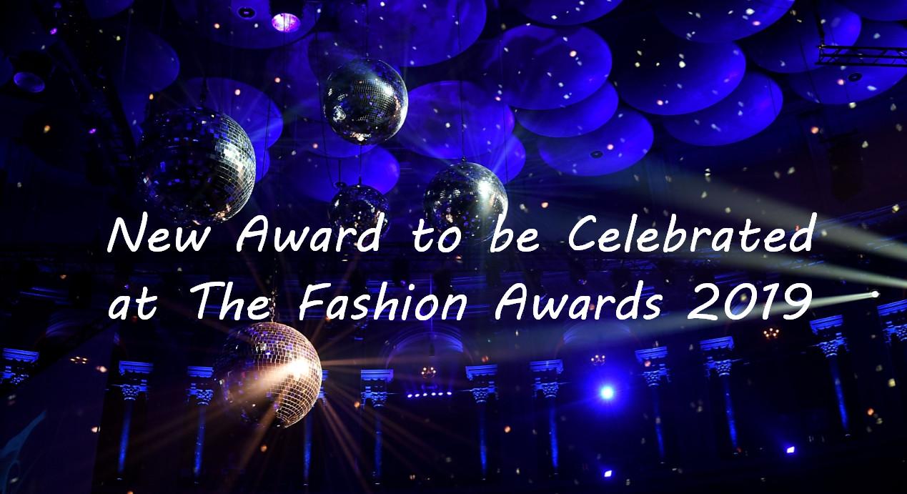 new award to be celebrated at the fashion awards 2019 designers' designer award