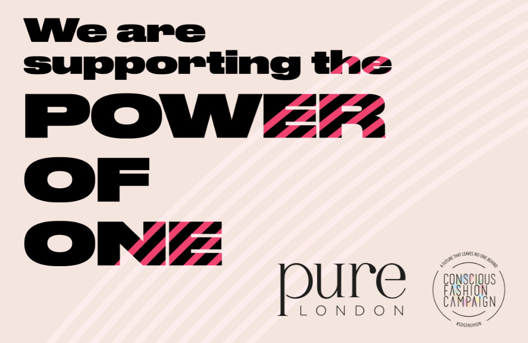 Pure london commits to sdg's and conscious fashion campaign partnership