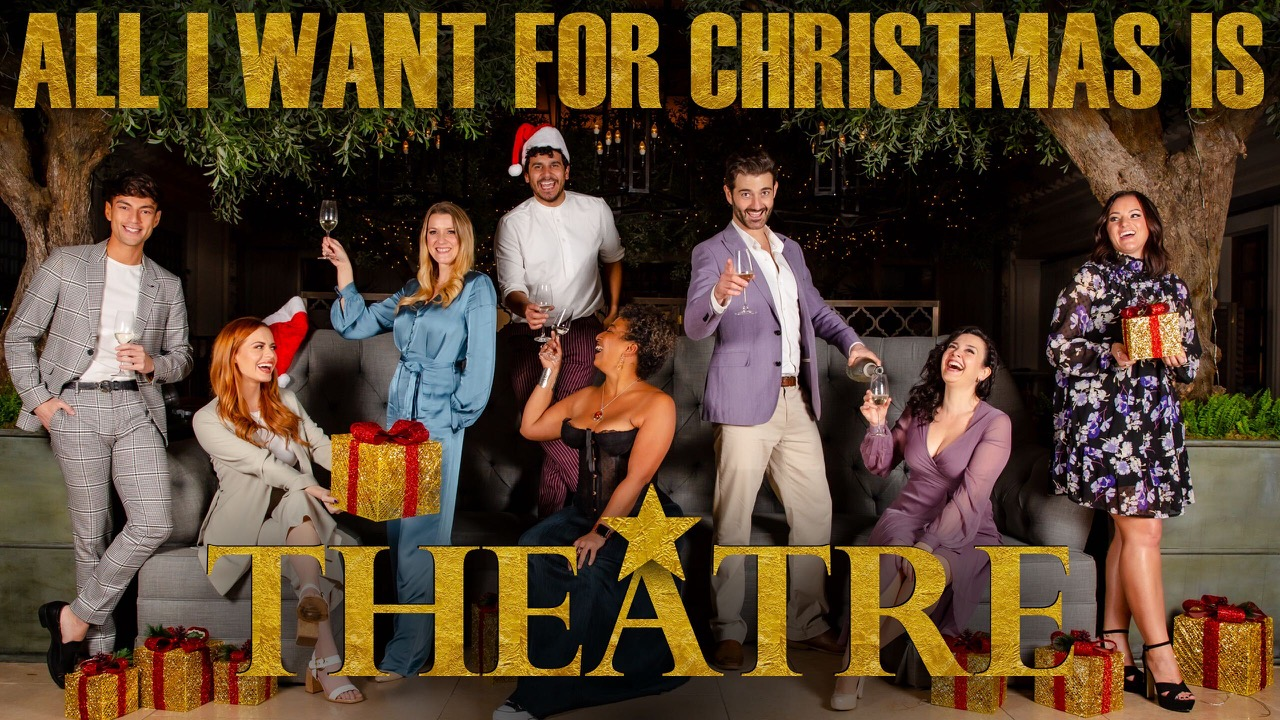 All i want for christmas is theatre